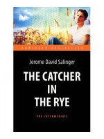 Над пропастью во ржи. The Catcher in the Rye
