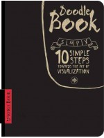Doodle book. 10 simple stepstowards the art of visualization