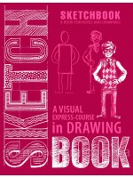 SketchBook. A visual  express-course in Drawing