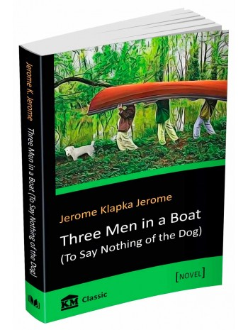 Three Men in a Boat (To Say Nothing of the Dog) книга купить